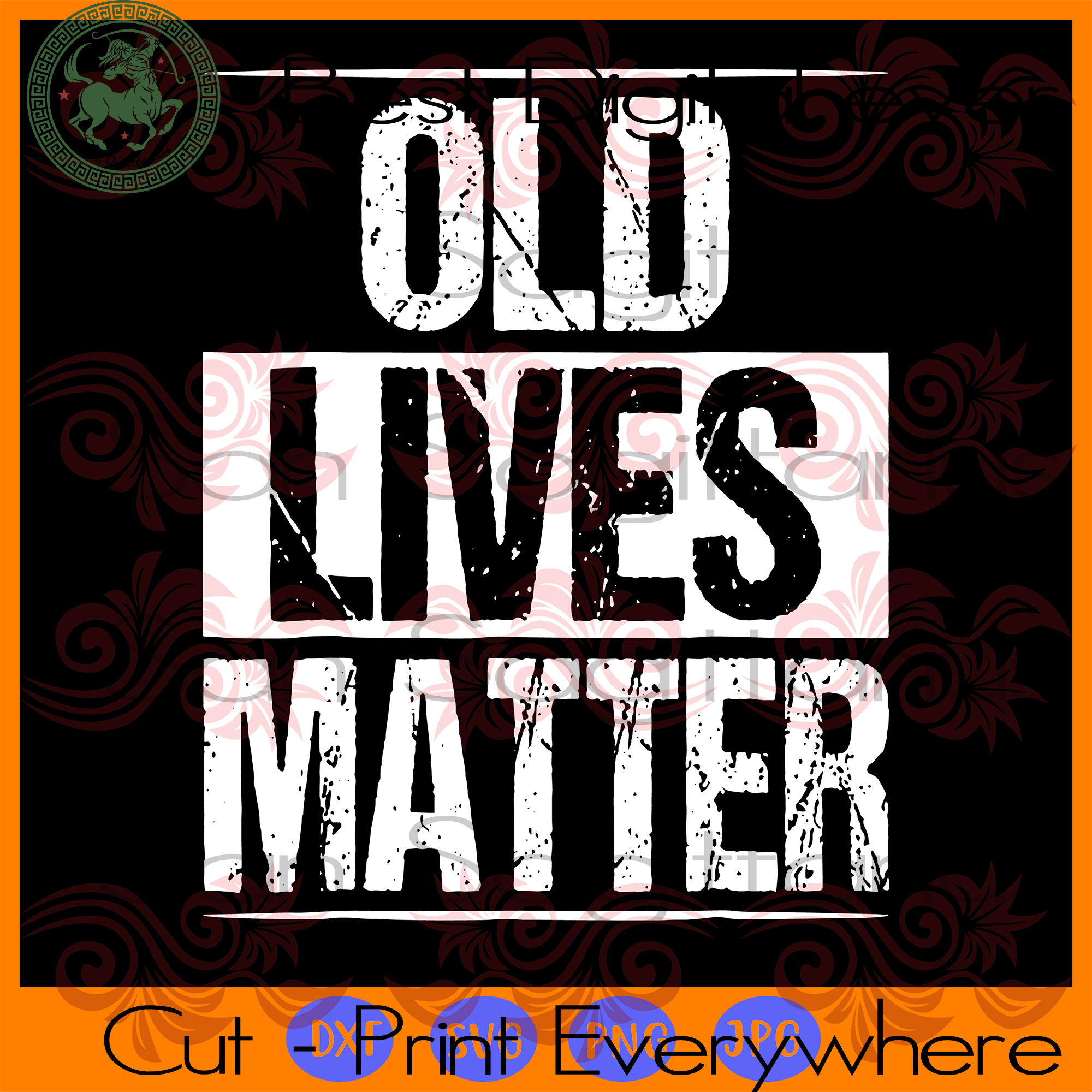 Old lives Matter SVG Files For Silhouette Instant Download | San Sagittarius