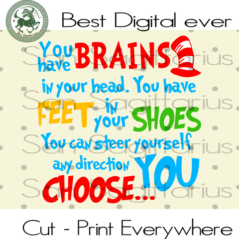 You Have Brains In Your Head, Dr Seuss Quote, Dr Seuss  Saying, Dr Seuss Svg, Dr Seuss Gift, Dr Seuss Birthday Party Svg Files For Cricut Silhouette Instant Download | San Sagittarius