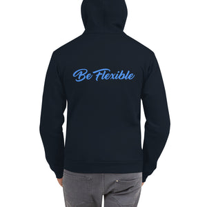 Zip Up Hoodie - Be Flexible