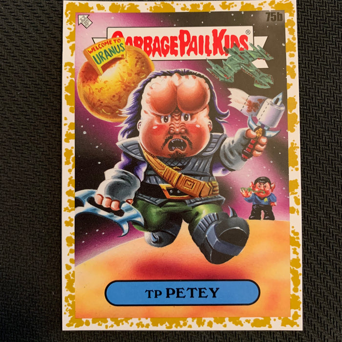 Garbage Pail Kids - 35th Anniversary 2020 - 075b - TP Petey - Foll's Gold Parallel 22/35