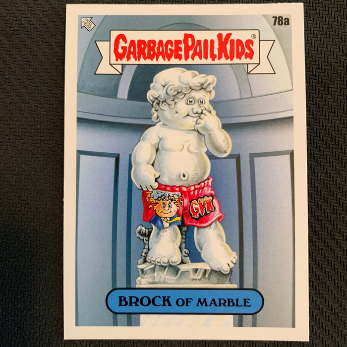 Garbage Pail Kids - 35th Anniversary 2020 - 078a - Brock of Marble