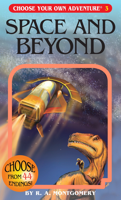 Choose Your Own Adventure 03 - Space and Beyond