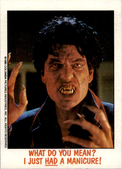 Fright Flicks 1988 - 36 - Fright Night - What Do You Mean? I Just _Had_ a Manicure!