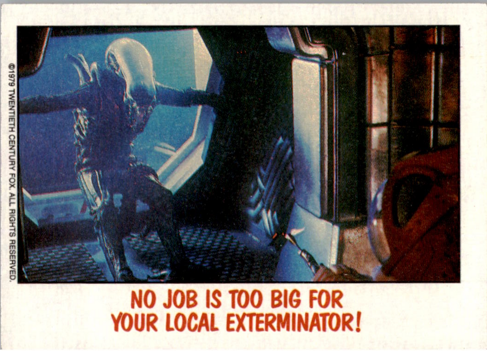 Fright Flicks 1988 - 40 - Alien - No Job is Too Big for Your Local Exterminator!