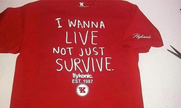 I wanna live not just survive T