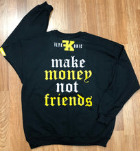 Load image into Gallery viewer, Make Money Not Friends Crewneck Sweater