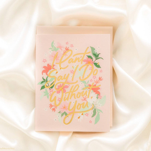 Can't Say 'I do' without You Card