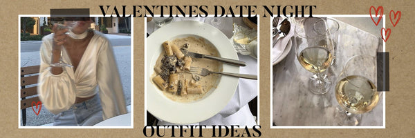 What to Wear For Your Valentines Date