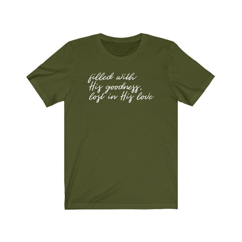 Filled With His Goodness Short Sleeve Tee