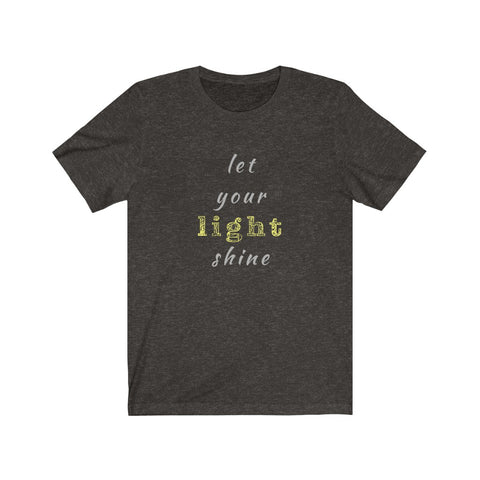 Let Your Light Shine Short Sleeve Tee