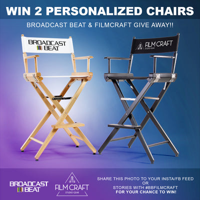 BROADCAST BEAT/FILMCRAFT END OF YEAR TWO CHAIR GIVEAWAY!