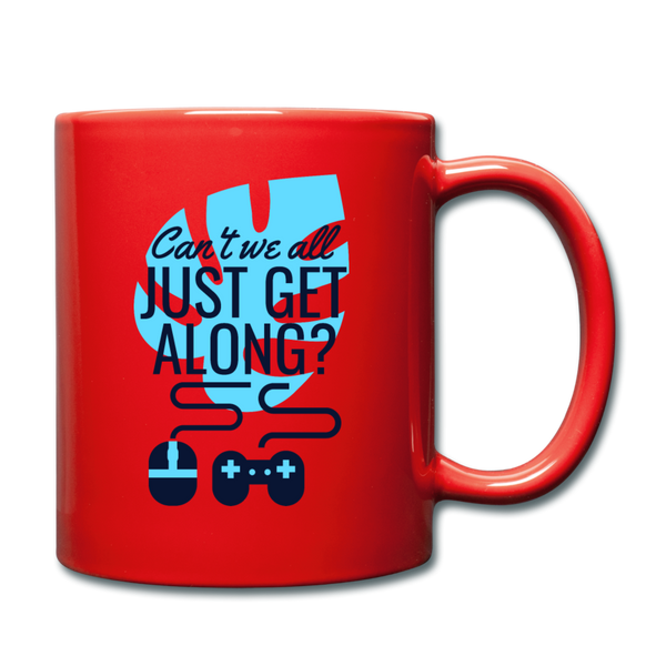 Cant We All Get Along coffee Mug - red