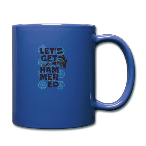 Let's Get Hammered Coffee Mug - royal blue