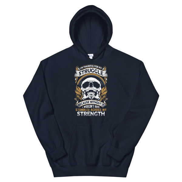 I'm Thankful For My Struggles Hoodie Navy