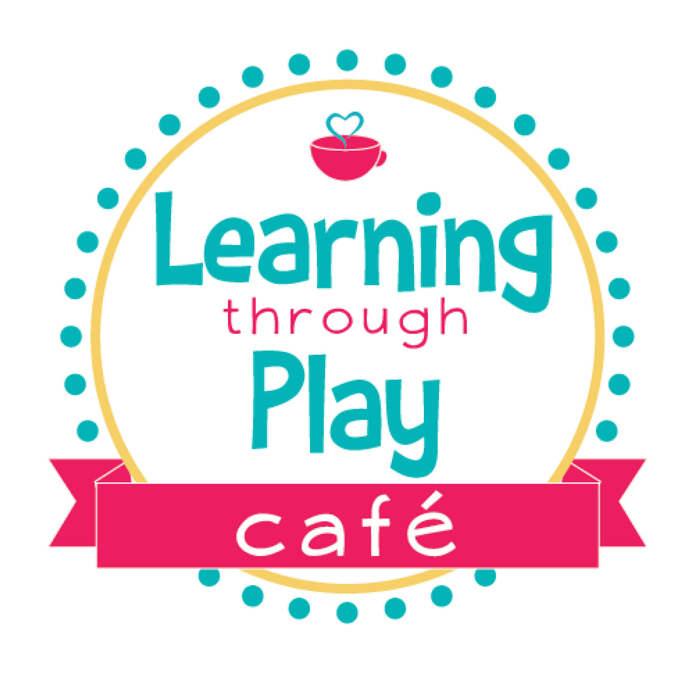 Support Learning Through Play Cafe