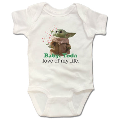 BABY, YODA | WHITE ONESIE  | LOVE OF MY LIFE
