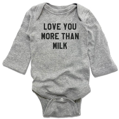 LOVE YOU MORE | GRAY LONGSLEEVE ONESIE  | THAN MILK