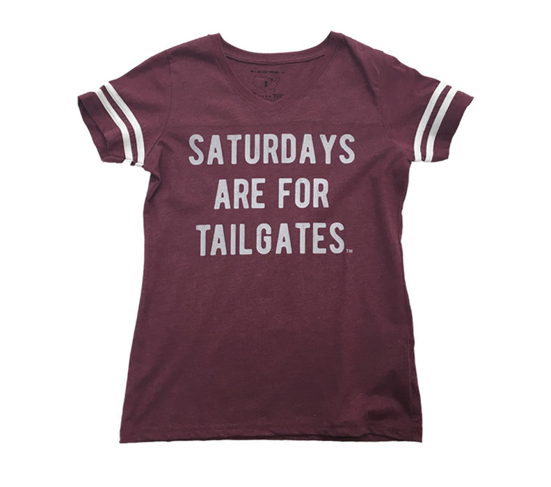 FOOTBALL | BURGUNDY LADIES TEE | SATURDAYS ARE FOR TAILGATES | GRAY