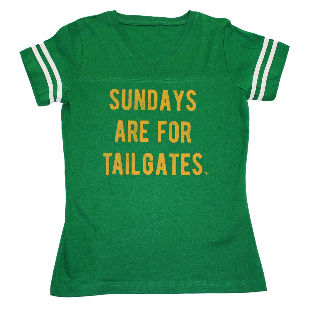FOOTBALL |  GREEN LADIES' TEE | SUNDAYS ARE FOR TAILGATES | GOLD