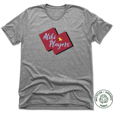 ALIBI PLAYERS | UNISEX GRAY Recycled Tri-Blend | LOGO