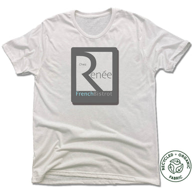 CHEZ RENEE FRENCH BISTROT | UNISEX White Recycled Tri-Blend | LOGO