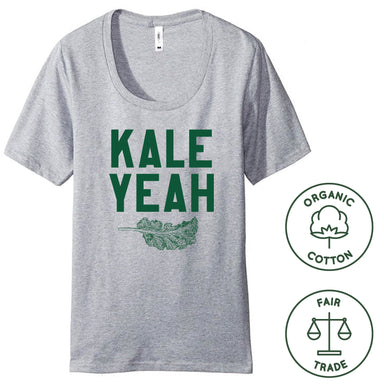 KALE YEAH - Organic Cotton Ladies' Tee