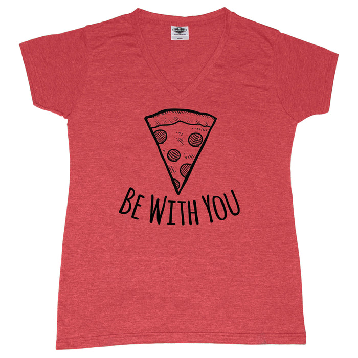Pizza Be With You - Ladies' Tee