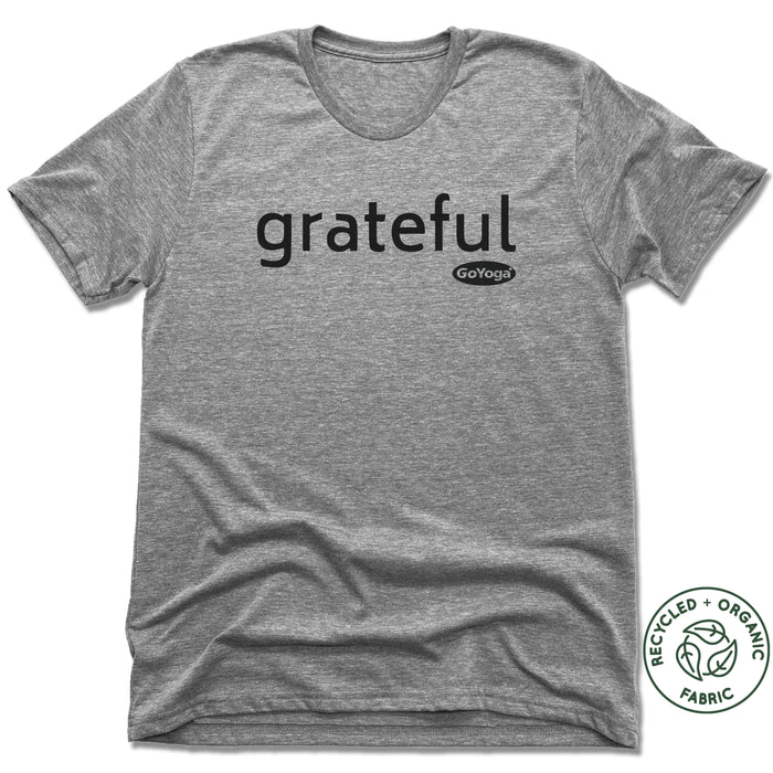 GO YOGA | UNISEX GRAY Recycled Tri-Blend | GRATEFUL