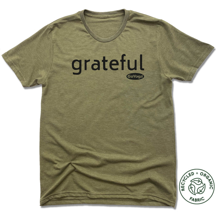 GO YOGA | UNISEX OLIVE Recycled Tri-Blend | GRATEFUL