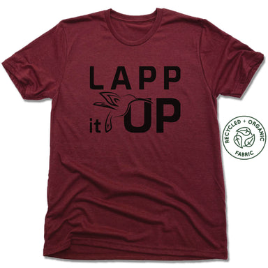 LAPP IT UP | UNISEX VINO RED Recycled Tri-Blend | BLACK LOGO