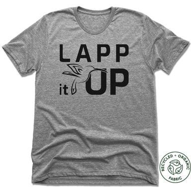 LAPP IT UP | UNISEX GRAY Recycled Tri-Blend | BLACK LOGO