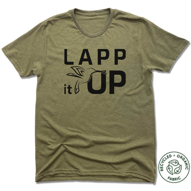 LAPP IT UP | UNISEX OLIVE Recycled Tri-Blend | BLACK LOGO