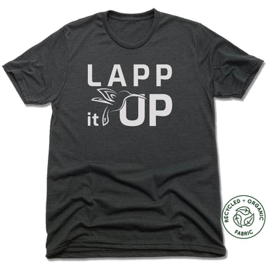 LAPP IT UP | UNISEX BLACK Recycled Tri-Blend | WHITE LOGO