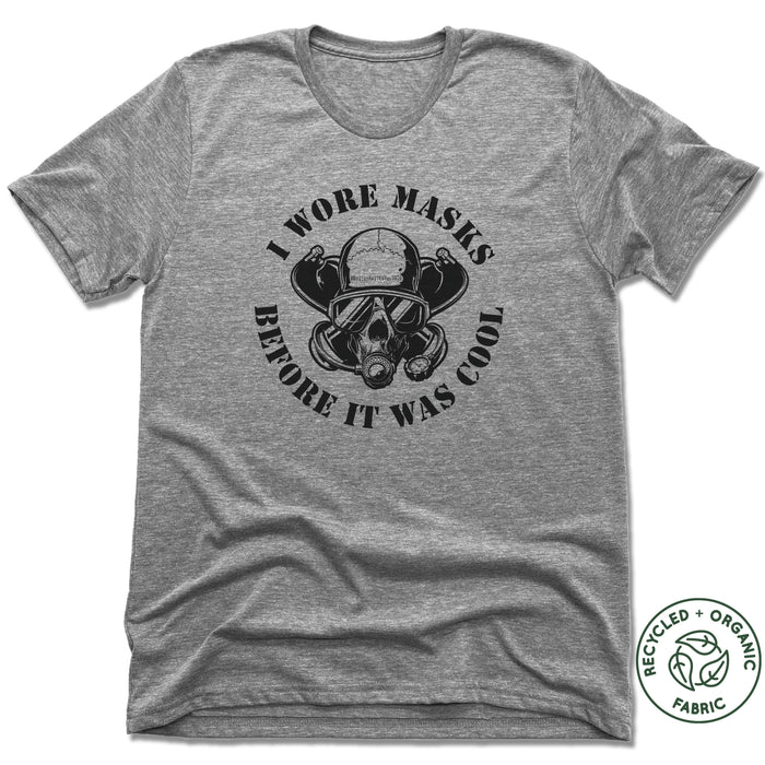 MAYAN DIVERS | UNISEX GRAY Recycled Tri-Blend | I WORE MASKS BEFORE