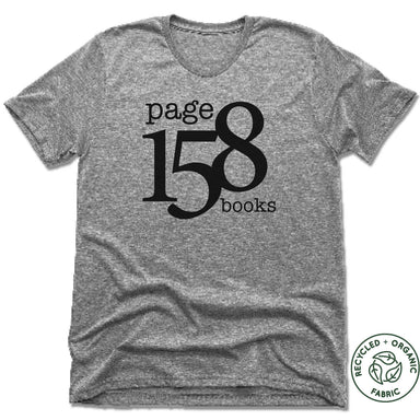 PAGE 158 BOOKS | UNISEX GRAY Recycled Tri-Blend | BLACK LOGO