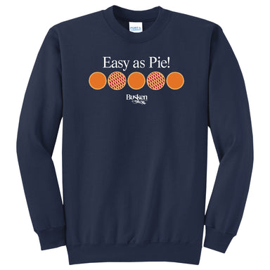 BUSKEN BAKERY | Easy as Pie! SWEATSHIRT