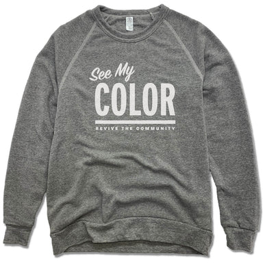 REVIVE THE COMMUNITY | FLEECE SWEATSHIRT | SEE MY COLOR WHITE LOGO