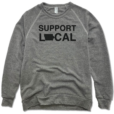 SUPPORT LOCAL IOWA | FLEECE SWEATSHIRT