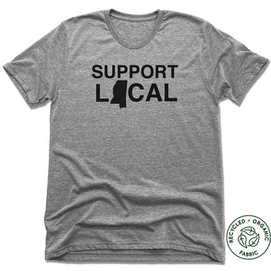SUPPORT LOCAL | UNISEX GRAY Recycled Tri-Blend | MISSISSPPI