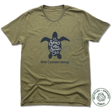 BHI CONSERVANCY | UNISEX OLIVE Recycled Tri-Blend | SEA YOU SOON