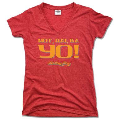 LADIES RED V-NECK | MOT, HAI, BA YO! | PHO LANG THANG