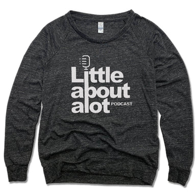 LITTLE ABOUT ALOT PODCAST | LADIES SLOUCHY | WHITE LOGO