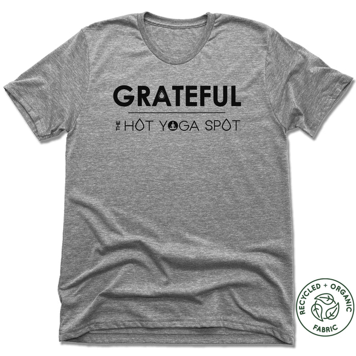 THE HOT YOGA SPOT | UNISEX GRAY Recycled Tri-Blend | GRATEFUL