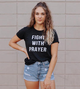 Fight With Prayer Unisex Tee