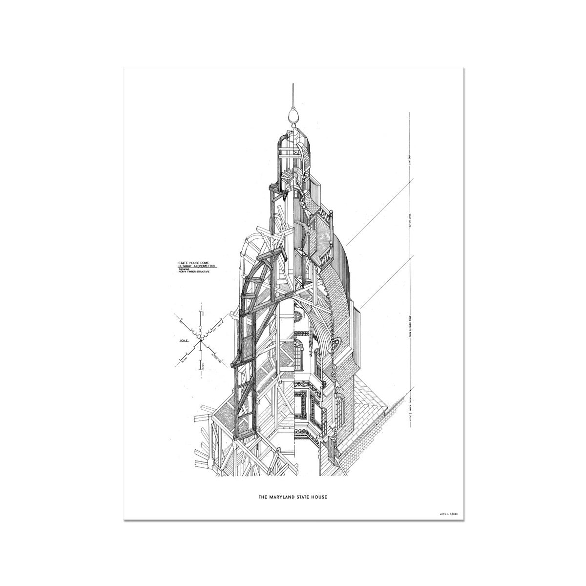 The Maryland State House - Dome Axonometric Cross Section - White -  Etching Paper Print