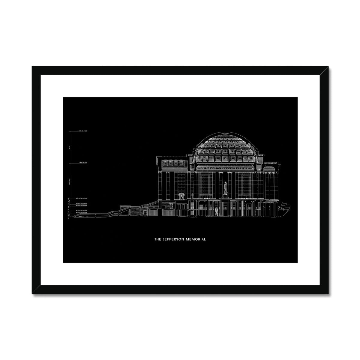 The Jefferson Memorial West Elevation Cross Section - Black -  Framed & Mounted Print