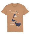 Adults tee - yes my t shirt is dirty !