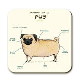 DRINK COASTER - Anatomy of a Pug