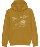 Premium Quality Adult Unisex Hoodie - Organic - Give us the Sign - white Text