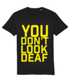 d/Deaf You don't look Deaf yellow block shirt
